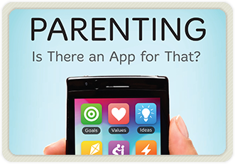 Parenting: Is There an App for That?